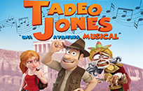 Tadeo Jones [Musical]